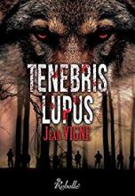 Tenebris lupus