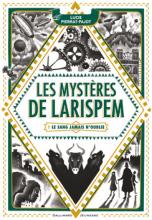 Les Mystères de Larispem : Le sang jamais n'oublie