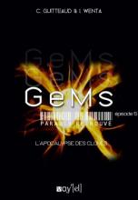 GeMs : Paradis Retrouvés, Episode 5 : L'Apocalypse des Clones