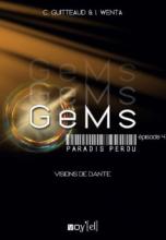 GeMs : Paradis Perdu, Episode 4 : Visions de Dante