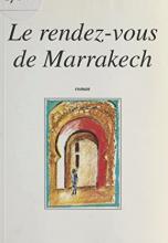 Le rendez-vous de Marrakech
