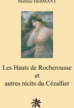 Les Hauts de Rocherousse et Autres Recits du Cezallier