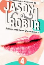 Les Formidables Aventures de Jason et Robur, tome 4 : Touch me !