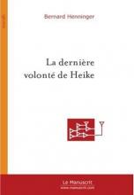 La Dernière Volonté de Heike : Rue de la Vieille Lanterne
