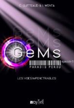 GeMs : Paradis Perdu, Episode 5 : Les Voies Impénétrables