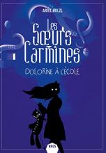 Les Sœurs Carmines, tome 3 : Dolorine à l'école