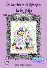 La confrérie de la Piptarquie, tome 2 - La fée Yneha