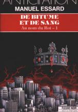 Au nom du roi, tome 1 : De bitume et de sang
