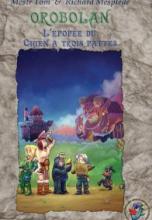 Orobolan, Voyages en Orobolan, tome 4 : L'épopée du Chien à trois pattes