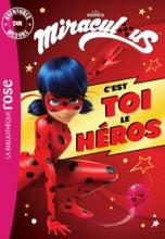 Miraculous, Aventures sur mesure : C'est toi le héros !