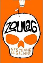 Zoulag : Le syndrome finlandais