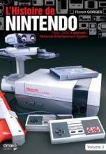 L'histoire de Nintendo. Volume 3, 1983-2016 La Famicom/Nintendo Entertainement System