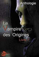 Vampires des Origines - Livre 1