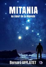 Mitania. Au Cœur de la Légende