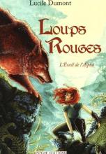 Loups Rouges, tome 1 : L'Éveil de l'Alpha