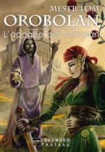 Orobolan, Le cycle des gardiens, tome 2 : L'Apogée des Maspian