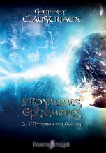 Les Royaumes éphémères - Tome 3 : Le plus sombre des deux mondes