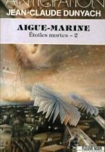 Etoiles mortes, Tome 2 : Aigue-marine