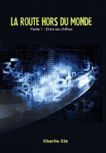 La Route Hors du Monde - Entre les Chiffres