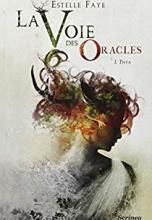 La voie des Oracles, I : Thya