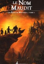 Les Eres de Wethrïn, Tome 1 : Le Nom maudit