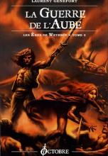 Les Eres de Wethrïn, Tome 2 : La Guerre de l'Aube