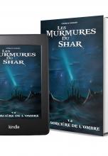 Les Murmures du Shar - Tome 2