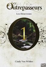 Les Outrepasseurs - tome 1 Les Héritiers