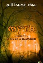 Myth, Épisode 4 : Le feu de la Salamandre