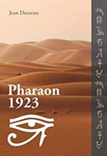 Pharaon 1923 - l histoire d une malédiction