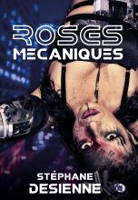 Roses mécaniques