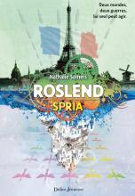 Roslend, tome 3 - Spria