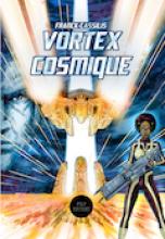 Vortex Cosmique
