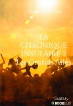 La chronique insulaire 2 : Les Grands Ailés (ISBN : 979-10-227-8599-0)