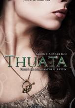 Thuata - saison 1 -Tome 1 - La Salamandre et le Félin
