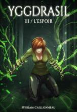 Yggdrasil - 3 - L'Espoir