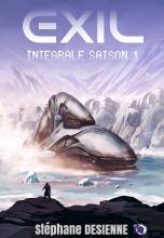 Exil, Intégrale Saison 1