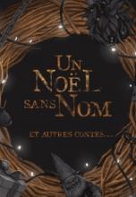 Un Noël sans Nom, et autres contes