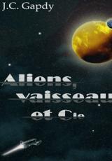 Aliens, Vaisseau et Cie