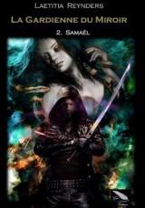 La gardienne du miroir, tome 2 : Samaël