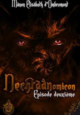 Nechtaànomicon, ép.2, saison 1