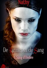 Sang d'Ombre, tome 1 : De Larmes et de Sang