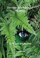 Le marais des Sauryls Tome 1