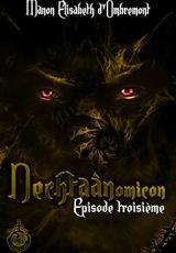 Nechtaànomicon, ép.3, saison 1