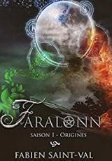Faralonn, origines - saison 1