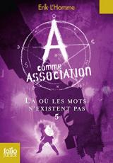 A comme Association, tome 5 : Là où les mots n'existent pas