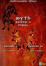 Myth Saison 2, Épisodes 9 et 10