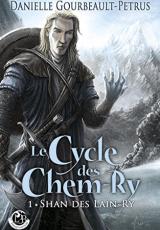 Le Cycke des Chem-Ry , tome 1 : Shan des Laïn-Ry
