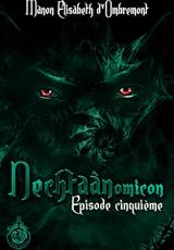 Nechtaànomicon, ép.5, saison 1