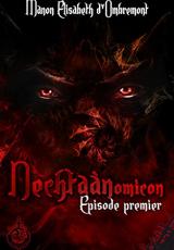Nechtaànomicon, ép.1, saison 1